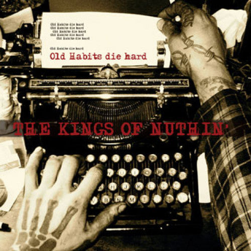 "SAIL19-2 The Kings Of Nuthin' ""Old Habits Die Hard"" CD Album Artwork"