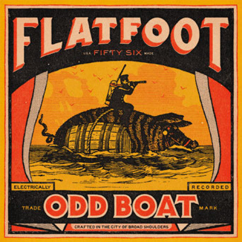 "SAIL34C-1/2 Flatfoot 56 ""Odd Boat"" LP/CD Album Artwork"