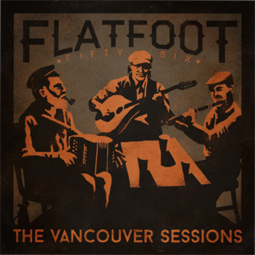 "SAIL36/A/B-1/2 Flatfoot 56 ""The Vancouver Sessions"" 12""ep/CD Album Artwork"