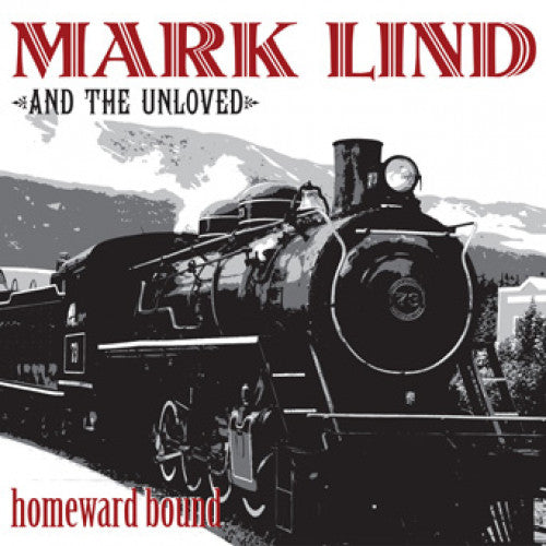 "SLNR02-1 Mark Lind & The Unloved ""Homeward Bound"" LP Album Artwork"