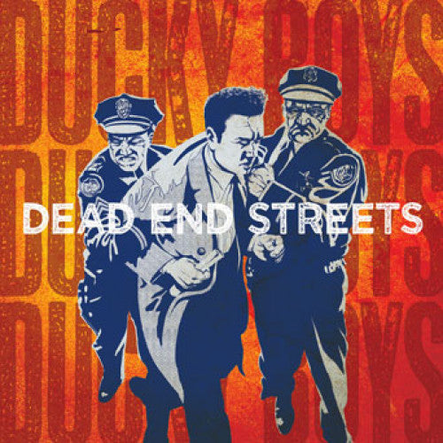 "SLNR08-2 The Ducky Boys ""Dead End Streets"" CD Album Artwork"