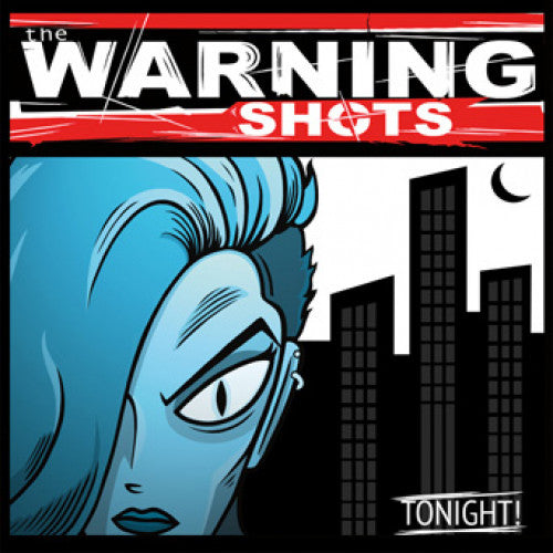 "SLNR19 The Warning Shots ""Tonight!"" LP/CD Album Artwork"