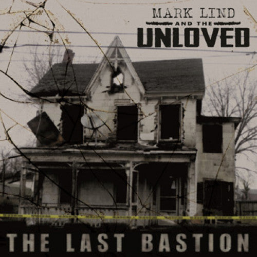 "SLNR28-1 Mark Lind & The Unloved ""The Last Bastion"" LP Album Artwork"