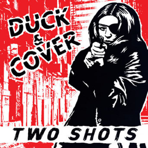 "SLNR31-1 Duck & Cover ""Two Shots"" 7"" Album Artwork"