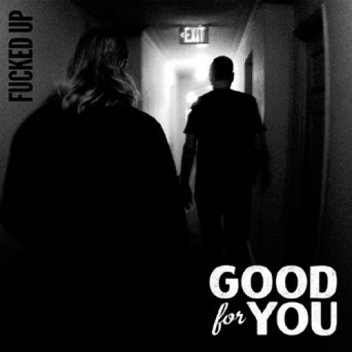 "SST388-1 Good For You ""Fucked Up b/w Steam Roller"" 7"" Album Artwork"