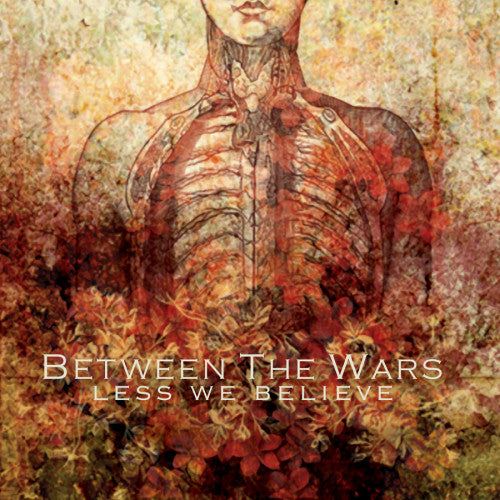 "TF019-2 Between The Wars ""Less We Believe"" CD Album Artwork"