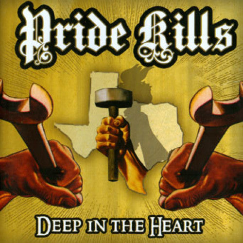 "THORP54-2 Pride Kills ""Deep in the Heart"" CD Album Artwork"