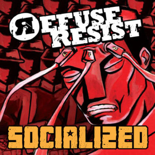 "THORP81-2 Refuse Resist ""Socialized"" CD Album Artwork"