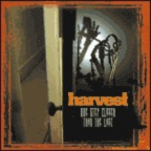 "Harvest ""One Step Closer Than The Last"""
