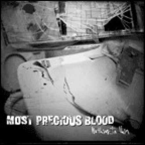 "Most Precious Blood ""Nothing In Vain"""