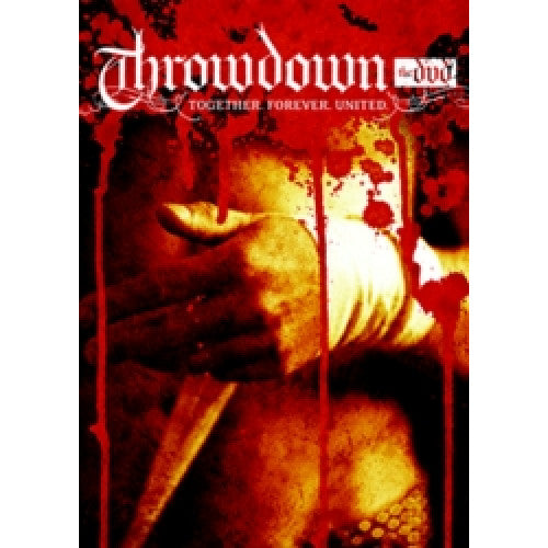 "Throwdown ""Together, Forever, United"" - DVD"