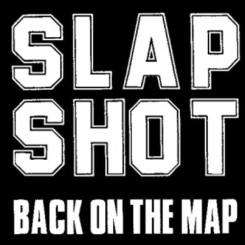 "Slapshot ""Back On The Map"""