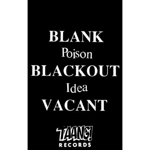"Poison Idea ""Blank Blackout Vacant"""