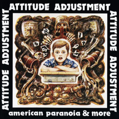 "Attitude Adjustment ""American Paranoia & More"""