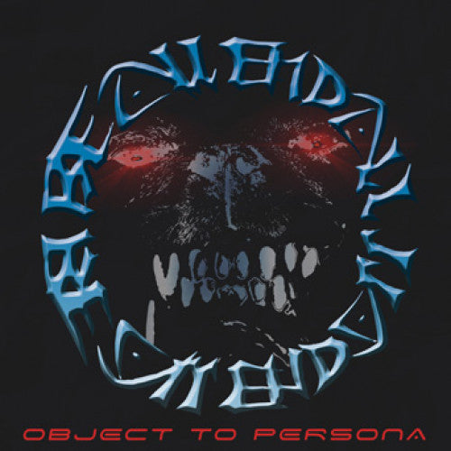 "TRIPB109-1 Be All End All ""Object To Persona"" 12""ep Album Artwork"