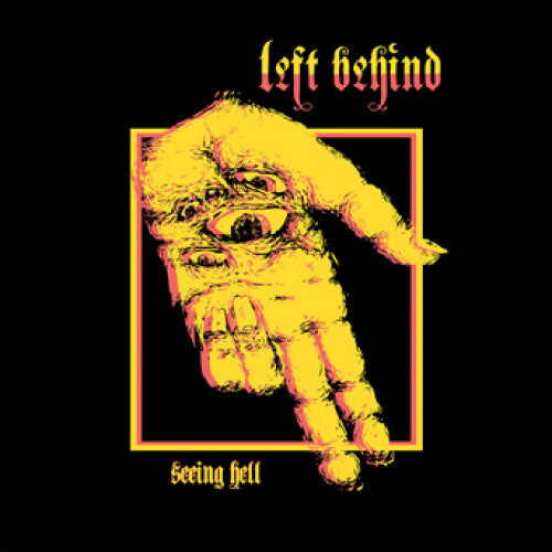 "UBR006 Left Behind ""Seeing Hell"" LP/CD Album Artwork"