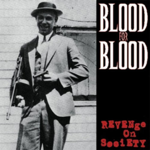 "VIC078-1 Blood For Blood ""Revenge On Society"" LP Album Artwork"