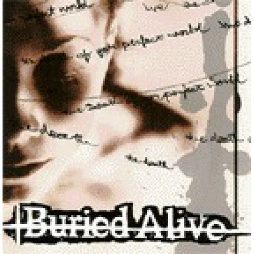 "Buried Alive ""The Death Of Your Perfect World"""