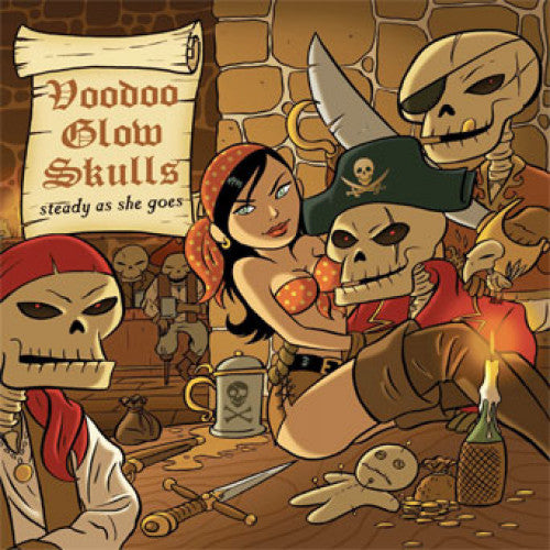 "Voodoo Glow Skulls ""Steady As She Goes"""