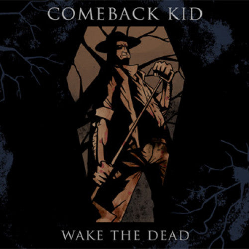 "VIC246-1 Comeback Kid ""Wake The Dead"" LP Album Artwork"
