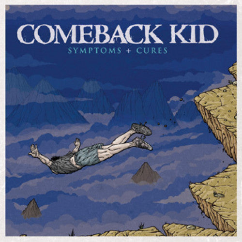 "VIC490-1 Comeback Kid ""Symptoms + Cures"" LP Album Artwork"