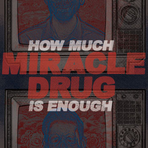 "WAR006-1 Miracle Drug ""How Much Is Enough"" 12""ep Album Artwork"