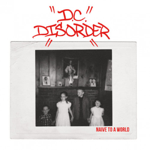 "YB46-1 D.C. Disorder ""Naive To A World"" 7"" Album Artwork"