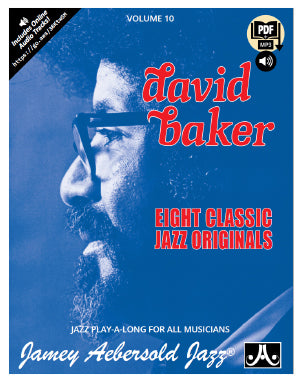 Volume 10 – David Baker – Eight Classic Jazz Originals