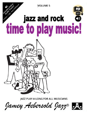 Volume 5 – Jazz and Rock – Time to Play Music