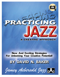 Practicing Jazz - A Creative Approach