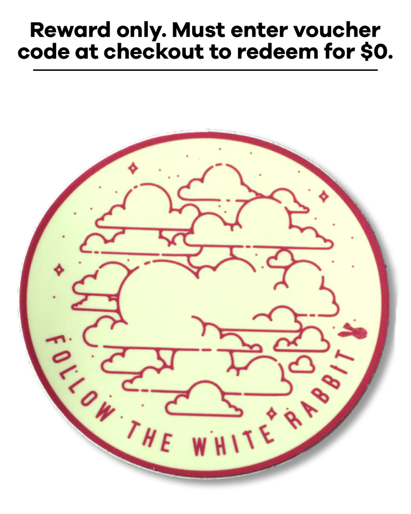 Follow The White Rabbit Sticker *Reward Only*