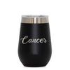 12 oz Wine Cup - Cancer