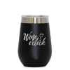 12 oz Wine Cup - Wine O Clock