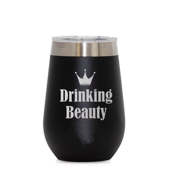 12 oz Wine Cup - Drinking Beauty