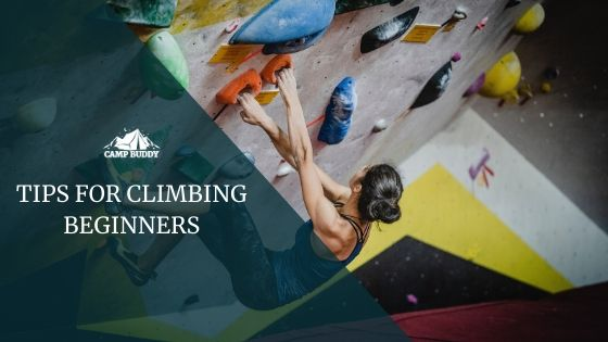 TIPS FOR CLIMBING BEGINNERS