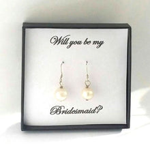 Load image into Gallery viewer, Will you be my Bridesmaid Drop Pearl Earring