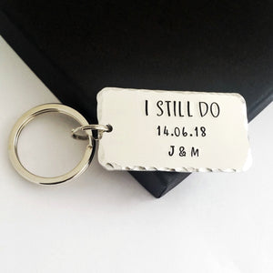 Personalised I STILL DO keyring with red hearts.  Add anniversary date and initials. 45mm x 25mm, textured around the edges.