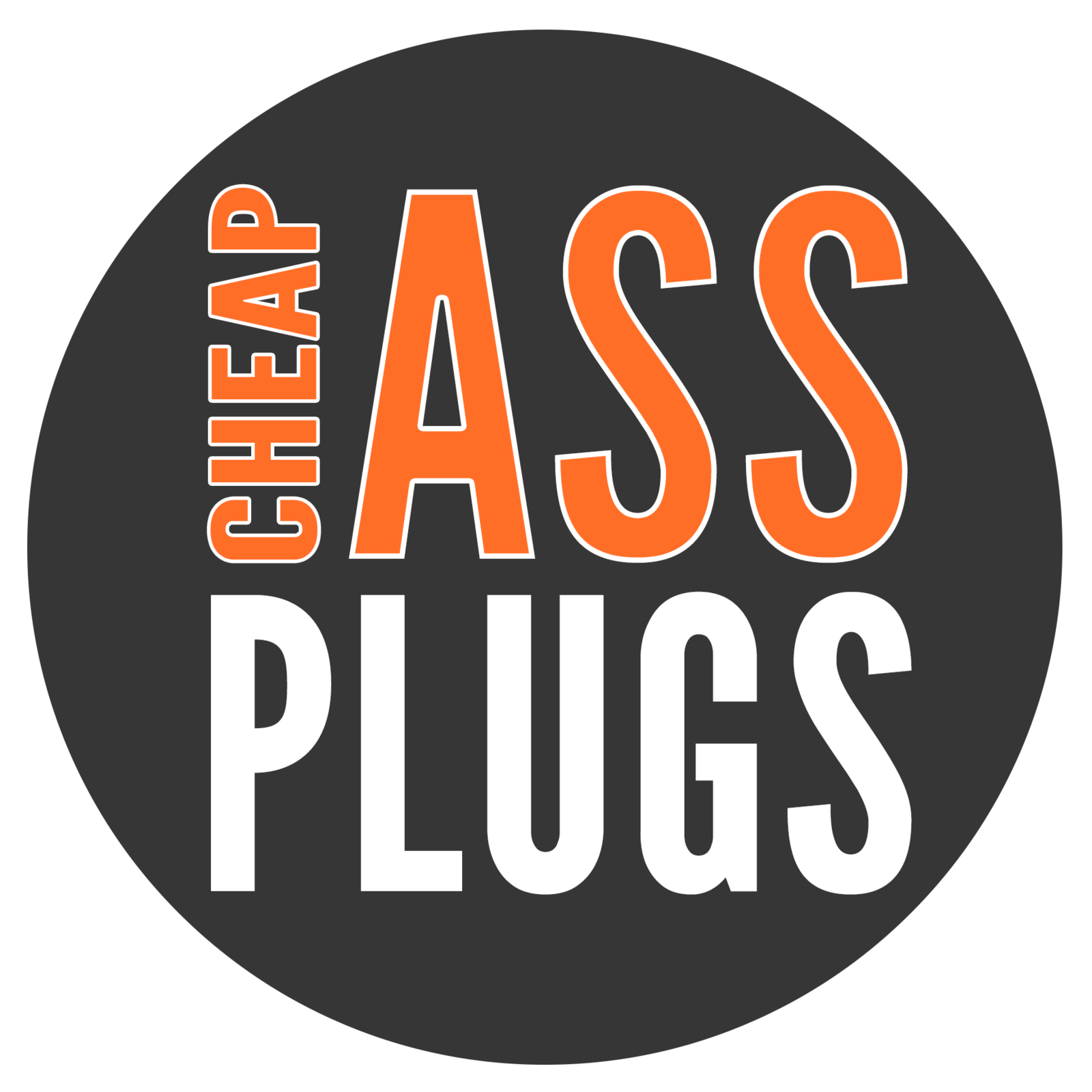 Cheap Ass Plugs
