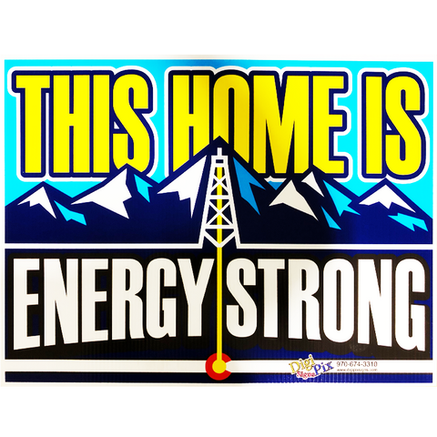 Energy Strong Yard Sign