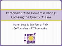 Person-Centered Dementia Care