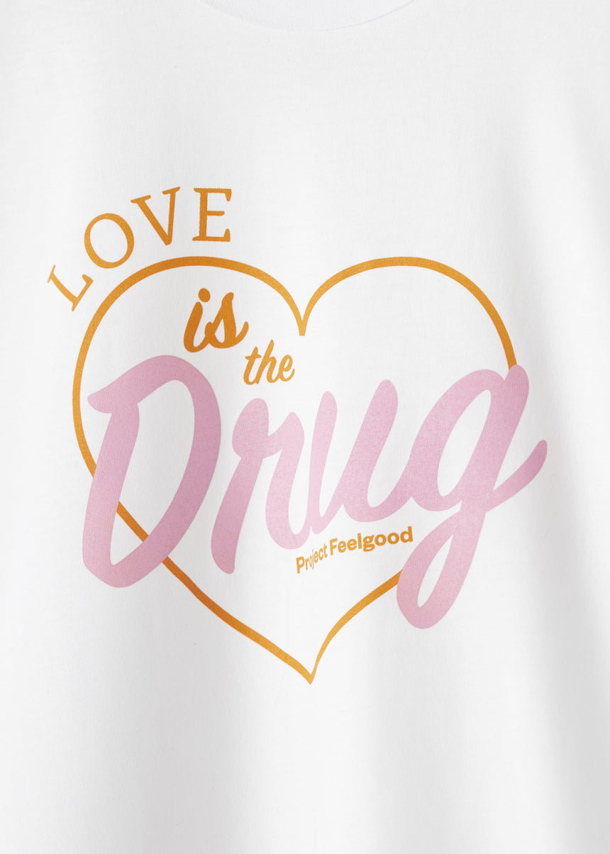 Love Is The Drug - Arctic White - Unisex Tee