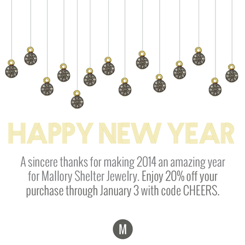 Happy New Year — Mallory Shelter Jewelry