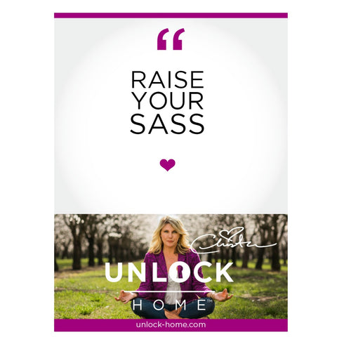 unlock-home-raise-your-sass