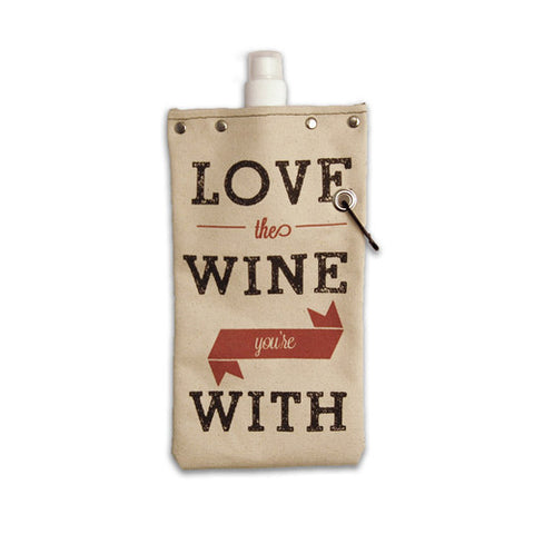 *Love the Wine You're With Canteen
