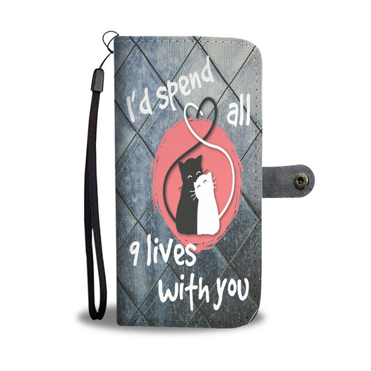 Custom Phone Wallet Available For All Phone Models I Spend All 9 Lives With You Phone Wallet - STUDIO 11 COUTURE
