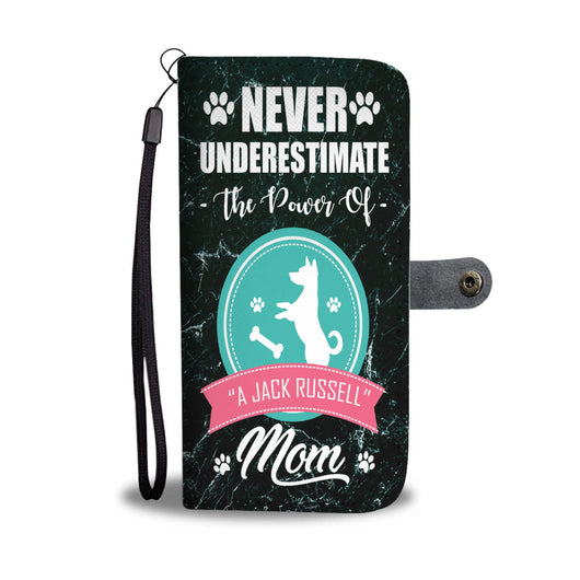 Custom Phone Wallet Available For All Phone Models Never Underestimate The Power Of A Jack Russell Mom Phone Wallet - STUDIO 11 COUTURE