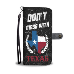 Custom Phone Wallet Available For All Phone Models Don't Mess With Texas Phone Wallet - STUDIO 11 COUTURE