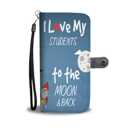 Custom Phone Wallet Available For All Phone Models I Love My Students To The Moon & Back Phone Wallet - STUDIO 11 COUTURE