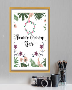 Tropical Bridal Shower Flower Crown Sign - Boho Floral Bridal Shower - Make Your Own Flower Crown - Printable Sign - Bohemian Flower Crown Bar Sign