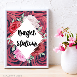 Bagel Station Sign/ Wedding Signs For Your Wedding/ Bar Signs/ Wedding Party Decorations/ Wedding Printable Sign